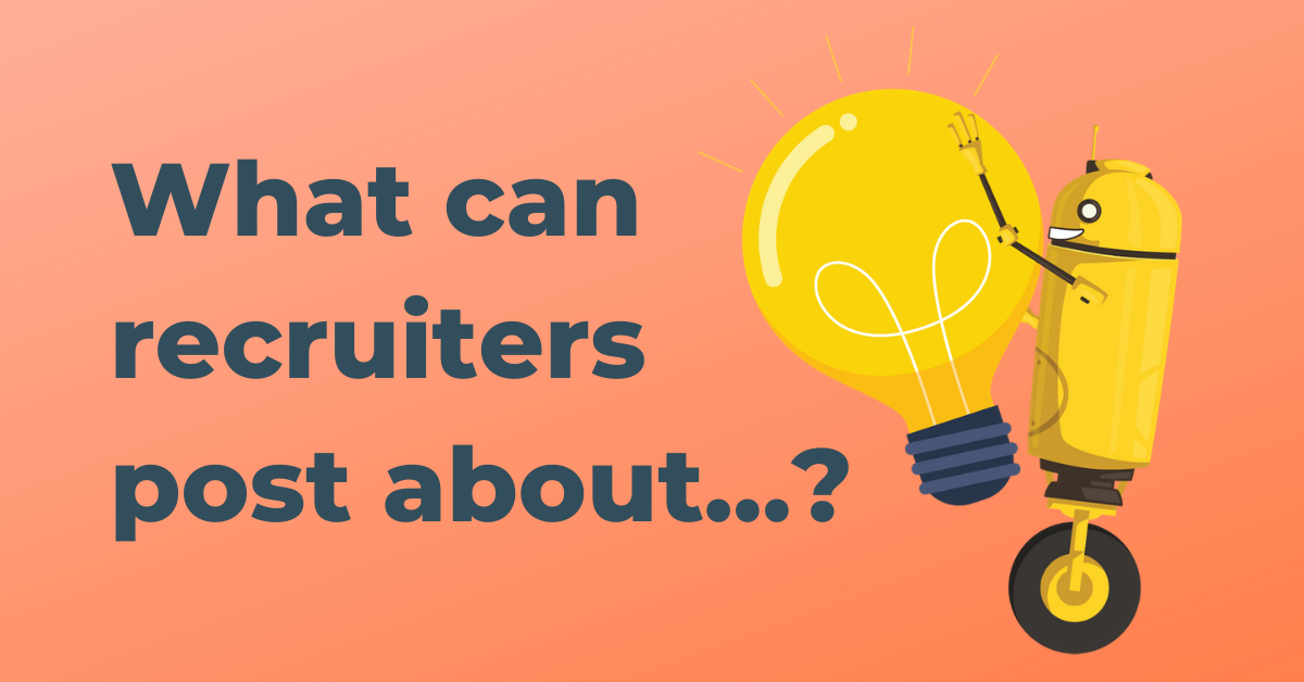 Content ideas for recruiters on social media